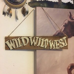 Wild Wild West hand painted wood sign on twine
